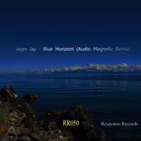 Jager Jay - Blue Horizont (Audio Magnetic Remix)