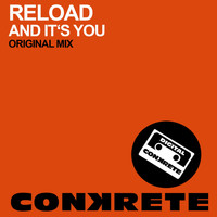 Reload - And It's You