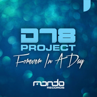 DT8 Project - Forever In A Day