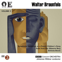 BBC Concert Orchestra - Braunfels: Symphonic Variations / Sinfonia Brevis