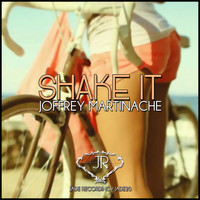 Joffrey Martinache - Shake It (Don't Break It)