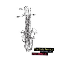 The Side Project - #ThisPartySax