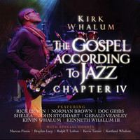 Kirk Whalum - The Gospel According to Jazz, Chapter IV