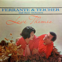 Ferrante And Teicher - Love Themes