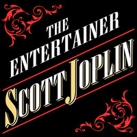 Scott Joplin - The Entertainer Scott Joplin