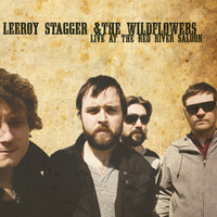 Leeroy Stagger - Live At The Red River Saloon