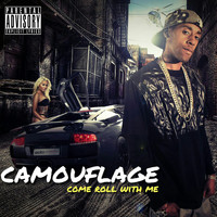 Camouflage - Come Roll With Me - Single