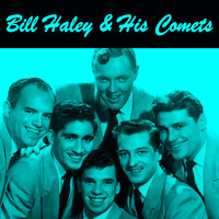 Bill Haley & His Comets - Everybody's Favorites