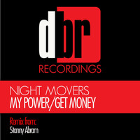 Night Movers - My Power / Get Money EP
