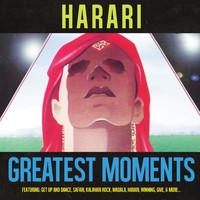 Harari - Greatest Moments Of