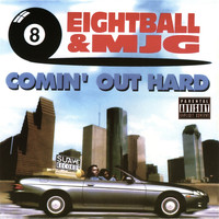 8Ball & MJG - Comin Out Hard