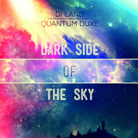 Quantum Duxe - Dark Side of The Sky