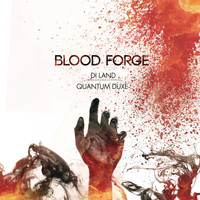 Quantum Duxe - Blood Forge