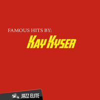 Kay Kyser - Famous Hits By Kay Kyser