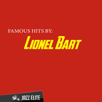 Lionel Bart - Famous Hits By Lionel Bart