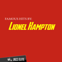 Lionel Hampton - Famous Hits By Lionel Hampton