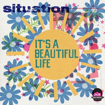 Situation - It's A Beautiful Life