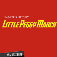 Little Peggy March - Famous Hits By Little Peggy March