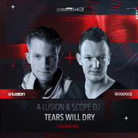 A-Lusion & Scope DJ - Tears Will Dry