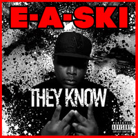 E-A-SKI - They Know - Single