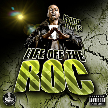 Young Chris - Life Off The Roc