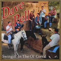 Dave Pell - Swingin' in the Ol' Corral