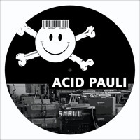 Acid Pauli - Smaul, Vol. 1
