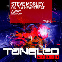 Steve Morley - Only A Heartbeat Away