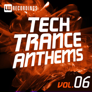 Various Artists - Tech Trance Anthems Vol. 6