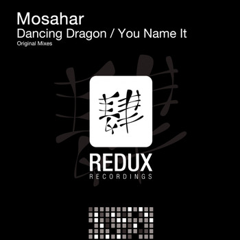 Mosahar - Dancing Dragon / You Name It
