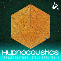 Hypnocoustics - Transformational Structures