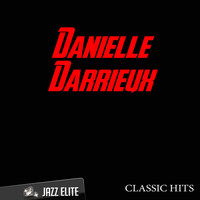 Danielle Darrieux - Classic Hits By Danielle Darrieux