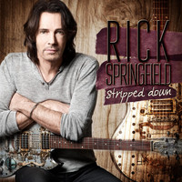 Rick Springfield - Stripped Down
