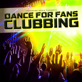 Various Artists - Dance for Fans Clubbing