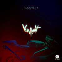 Kn1ght - Recovery Remixes
