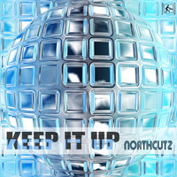 Northcutz - Keep It Up
