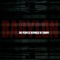 The Peoples Republic Of Europe - Babylon