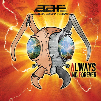 Alien Ant Farm - Always and forever (Explicit)
