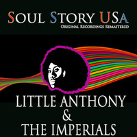 Little Anthony & The Imperials - Soul Story USA