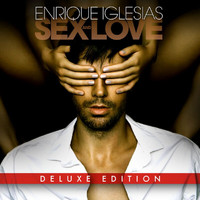 Enrique Iglesias - SEX AND LOVE (Deluxe)