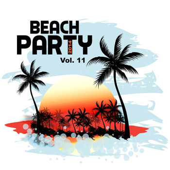 Various Artists - Beach Party, Vol. 11 (Explicit)