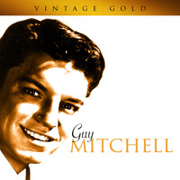 Guy Mitchell - Vintage Gold