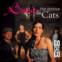 Bonnie & The Groove Cats - Go Cat Go