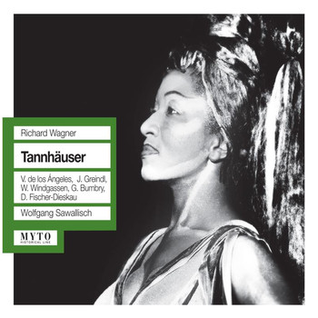 Victoria De Los Angeles - Wagner: Tannhäuser (Recorded Live 1961)