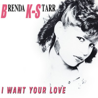 Brenda K. Starr - I Want Your Love (Deluxe Version)