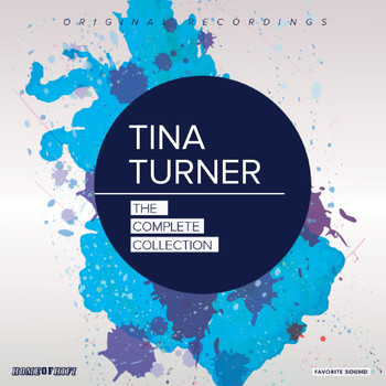 Tina Turner - The Complete Collection