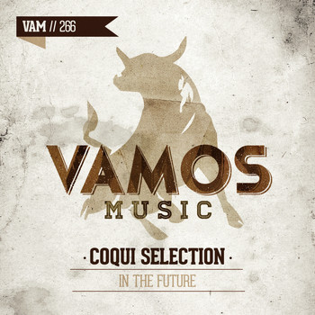 Coqui Selection - In the Future