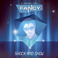 Fancy - Shock & Show