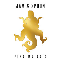 Jam & Spoon - Find Me 2015