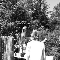 Big Search - Love in Return